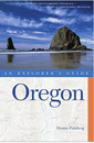 Oregon: An Explorer's Guide 3d Edition