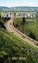 Motorcycle Journeys Through the Pacific Northwest, 2nd Edition